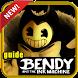 Guide Bendy & Ink Machine tips by ladubDev