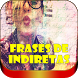Frases de Indiretas com Imagens by Loretta Apps