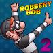 New Robbery Bob 2 Tips by Patrimonio