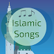 Best Islamic songs by Docxy llc