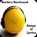 Barbra Streisand Songs&Lyrics by andoappsLTD