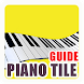 Best Guide For Piano Tile 2 by devdevejo