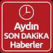 Aydın Haber Son Dakika by ENAR