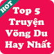 Top 5 Truyện Võng Du Hay Nhất - Truyện Full Hay by app truyen hay