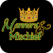 Manners & Mischief by The Manners Advantage Inc.