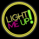 Light Me Up! by Razelab by Raze Laboratory