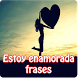 Estoy enamorada frases by Entertainment LTD Apps