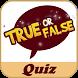 True/False Quiz