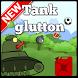 Tank glutton