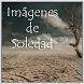 Imágenes de Soledad by Daniel Tejeda Galicia