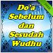 Doa Sebelum dan Sesudah Wudhu Lengkap by Amalan Dan Doa