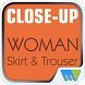 Close-Up Woman Skirt & Trouser by Magzter Inc.