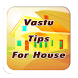 Vastu Tips For House by Apps Viva