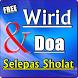 WIRID DAN DO'A SELEPAS SHOLAT KOMPLIT by Amalan Nusantara