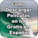 Como descargar peliculas en hd gratis en español by shadeli