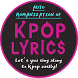 Kpop Lyrics plus by Orientypes