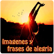 Imagenes y frases de alegria by Entertainment LTD Apps ????