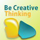 Be Creative Thinking by applearningpurpose - Halim