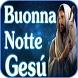 Buona Notte Gesú by Vitech mobile