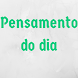 Pensamento do dia by A2Z Apps Media