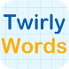 Twirly Word by JANES Works Company
