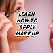 Learn How To Apply Make Up