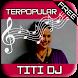 LAGU TITI DJ by Sani apps publisher
