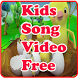 Kids Song Video Free HD by Zodiac Entertainment