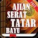 Ajian Serat Tatar Bayu by Hadits Shahih Apps