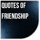 Quotes of Friendship by Catepe