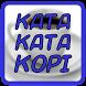 Kata Kata Kopi by Mrbarger