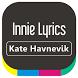 Kate Havnevik - Innie Lyrics by ISRUS APP