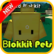 blokkit pets mod for mcpe by swanware