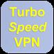 Turbo Speed VPN Free Proxy by Turbo Speed VPN