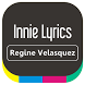 Regine Velasquez -Innie Lyrics by ISRUS APP