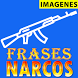 Frases de Narcos by HongoApps