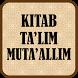 Terjemah Kitab Ta'lim Muta'allim by Muslim Media