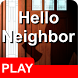 Guide Hello Neighbor ! by OSaza wol