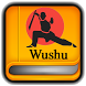 Tutorials for Wushu Offline by Good Tutorial