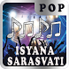 Lagu Isyana Sarasvati And Friends by Nayaka Developer