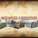 HYMNS ANCIENT . by HINOS ANTIGOS E INESQUECIVEIS.