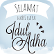 Selamat Hari Raya Idul Adha Lebaran Haji by AppsUniverse