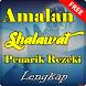 Amalan Shalawat Penarik Rezeki Lengkap by Amalan Dan Doa
