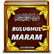 Bulughul Maram & Terjemahannya