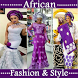 AFRICAN FASHION & STYLE by xcelapptech