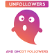 Unfollowers & Ghost Followers by Follower Analyzer