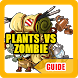 Guide For Plants VS Zombie 2 by devdevejo