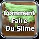 Comment Faire Du Slime
