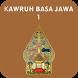 KAWRUH BASA JAWA 1 by Berkah Ria