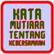 Kata Mutiara Kebersamaan by Mrbarger